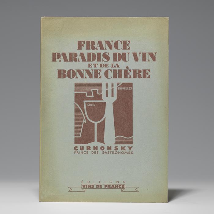 France Paradis du Vin et de la Bonne Chére