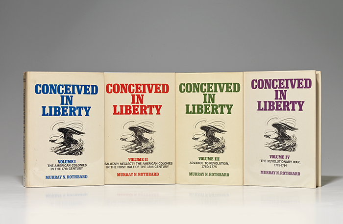Conceived in Liberty. Vols. I-IV
