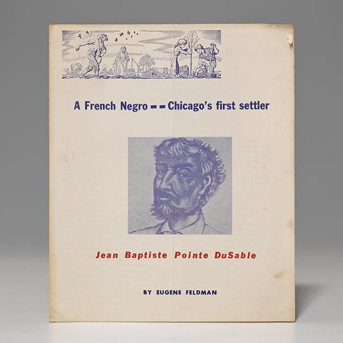 French Negro—Chicago's First Settler