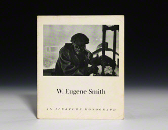 W. Eugene Smith: His Photographs and Notes