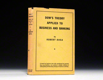 Dow's Theory Applied to Business and Banking