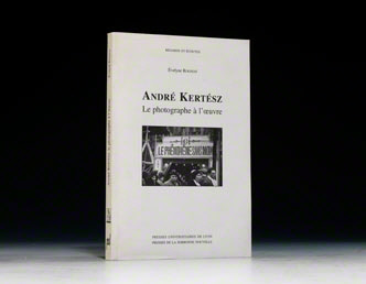 André Kertész: Le Photographe à l'Oeuvre