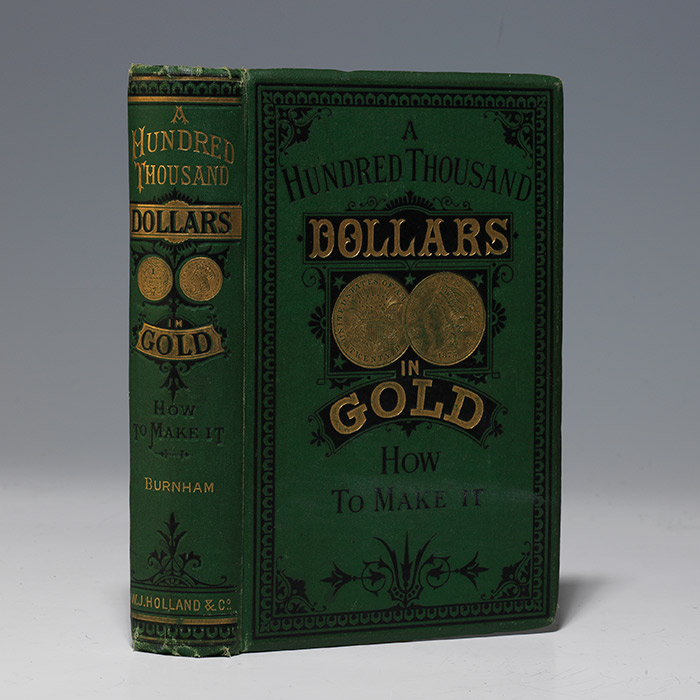 Hundred Thousand Dollars in Gold