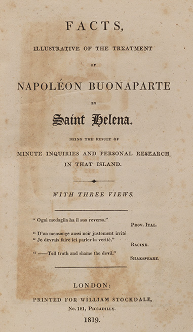 Facts, Illustrative of the Treatment of Napoleon Buonaparte in Saint Helena