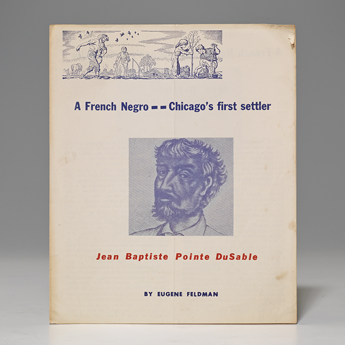 French Negro—Chicago's First Settler