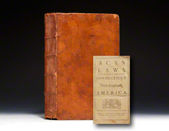 Acts and Laws Of His Majesty's English Colony of Connecticut